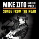 Mike Zito And The Wheel